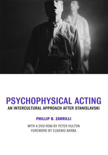 Psychophysical Acting: An Intercultural Approach after Stanislavski