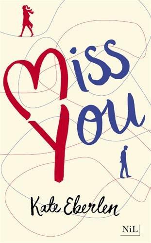 Miss You : roman