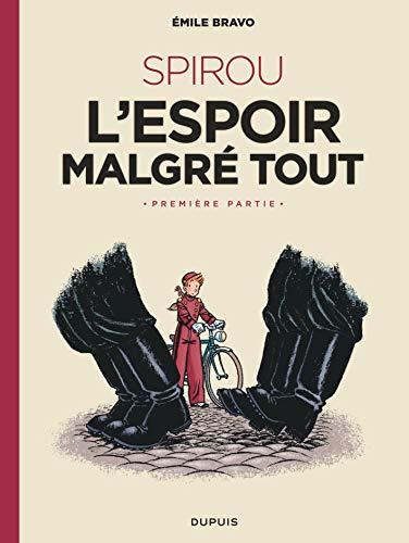 Le Spirou d'Emile Bravo - tome 2 - SPIROU ou l'espoir malgré tout (Première partie) par Bravo