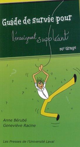 Guide de Survie pour l Enseignant Suppleant par Berube/Racine