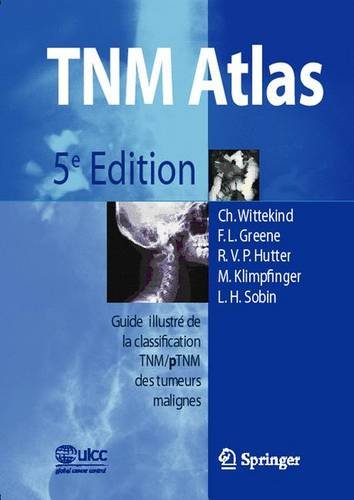 TNM Atlas. : 5th Edition
