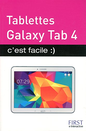 Tablettes Galaxy Tab 4 C'est facile
