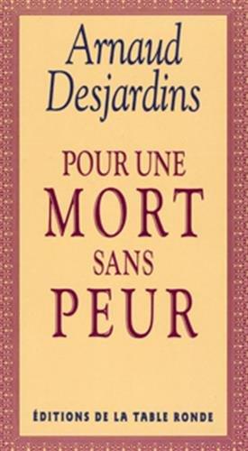 Pour une mort sans peur (Chemin de Sages) por Arnaud Desjardins
