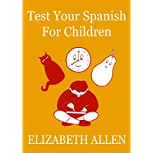 Test Your Spanish For Children