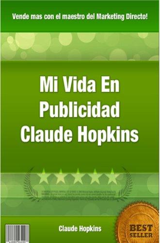 Mi vida en publicidad por Claude Hopkins