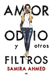 Amor, odio y otros filtros / Love, Hate and Other Filters