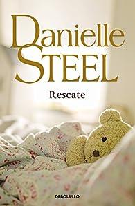 Rescate par Danielle Steel