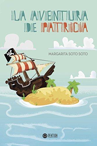 La aventura de Patricia por Margarita  Soto  Soto