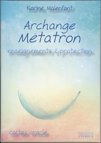 Archange Métatron : Enseignements et protection. Cartes oracle