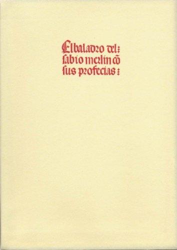 El baladro del sabio Merlín con sus profecías (Bibliografía y Bibliología) por Juan De Burgos