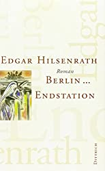 Berlin ... Endstation