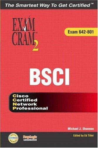 CCNP BSCI Exam Cram 2 (Exam Cram 642-801) por Michael J. Shannon