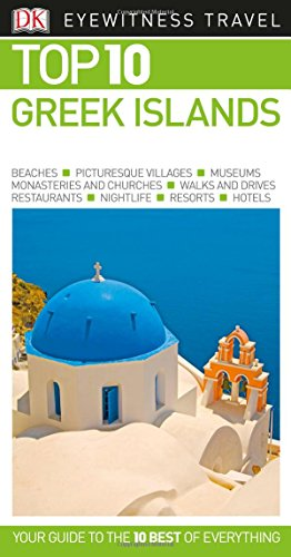 Greek Islands. Top 10. Eyewitness Travel Guide (DK Eyewitness Travel Guide) por Vv.Aa
