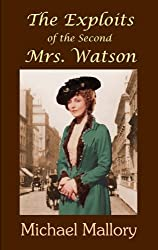 The Exploits of the Second Mrs. Watson