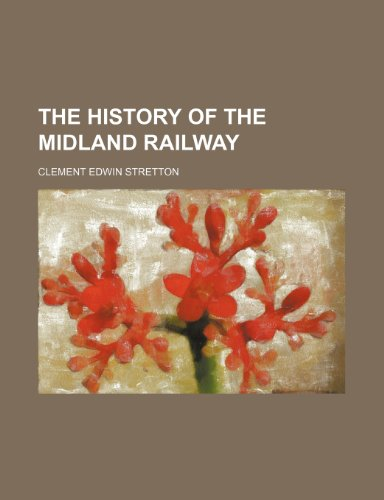 The history of the Midland railway