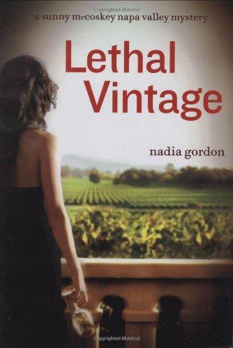 Lethal Vintage: A Sunny McCoskey Napa Valley Mystery