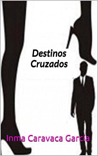 DestinosCruzados por Inma Caravaca García