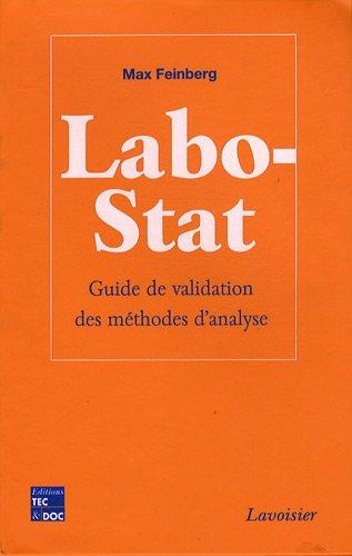 Labo-Stat : Guide de validation des méthodes d'analyse par Max Feinberg