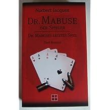 Dr Mabuse Der Spieler - Dr Mabuses letztes Spiel Zwei Romane Taschenbuch – Restexemplar, 2009