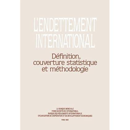 L'endettement International: Définition, couverture statistique et méthodologie