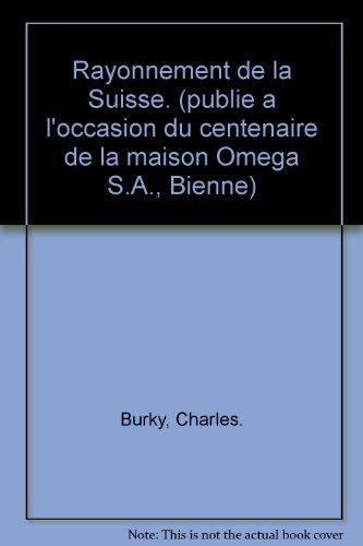 rayonnement-de-la-suisse-publie-a-loccasion-du-centenaire-de-la-maison-omega-sa-bienne