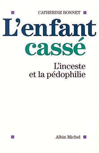 L'Enfant cass : L'inceste et la pdophilie