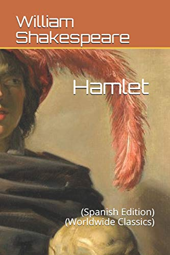 Hamlet: (Spanish Edition) (Worldwide Classics)