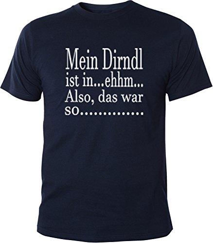 Mister Merchandise Herren Men T-Shirt Mein Dirndl ist-Ehhm Tee Shirt bedruckt Navy