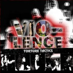 Torture Tactics by Vio-Lence (1991-07-12)
