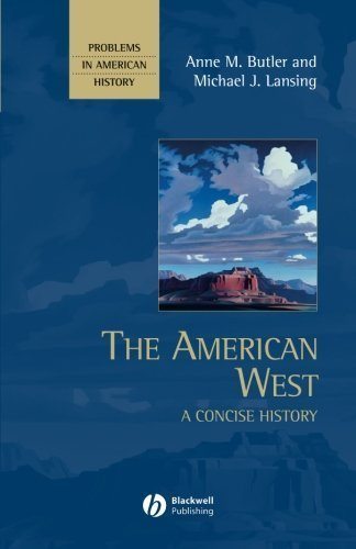 the-american-west-a-concise-history-by-anne-m-butler-2007-08-06