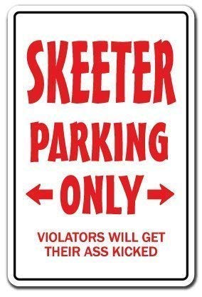 Vincentney New Tin Sign Skeeter Parking Sign Redneck Hillbilly Nickname Gift Dixie Country Southern Beer Novelty Metal Sign Aluminum 8x12 INCH -