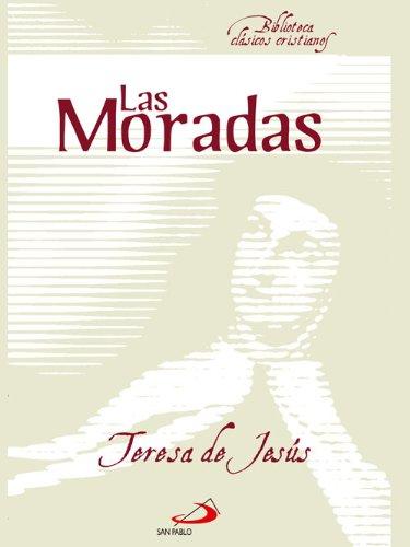 Las Moradas de Santa Teresa de Jesus (Biblioteca Clásicos Cristianos) por José Vicente Rodriguez