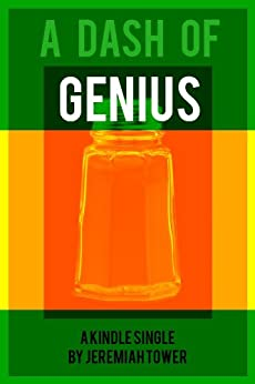 A Dash of Genius (Kindle Single) by [Tower, Jeremiah]