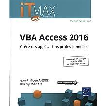 VBA Access 2016 - Cours et Exercices corrigés - Créez des applications professionnelles