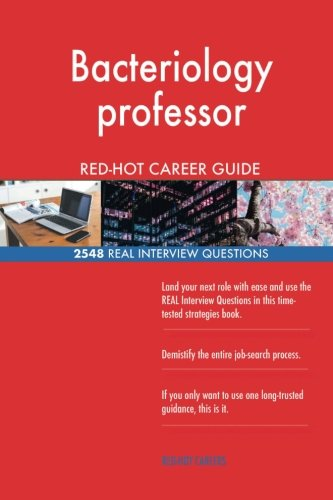 e-Books Collections: Bacteriology professor RED-HOT Career Guide; 2548 REAL Interview Questions PDB