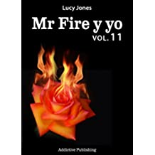 Mr Fire y yo – Volumen 11