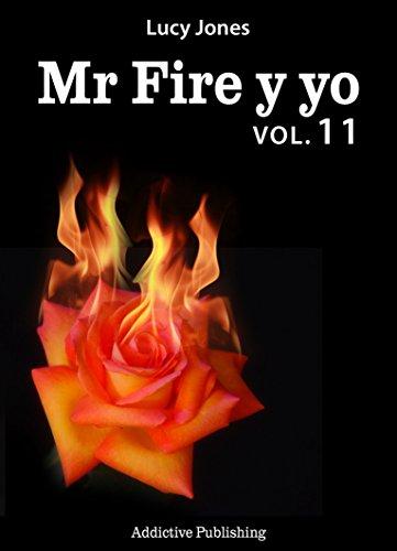 Mr Fire y yo – Volumen 11 por Lucy Jones