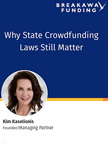 Why State Crowdfunding Laws Matter -