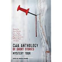 The CWA Short Story Anthology: Mystery Tour