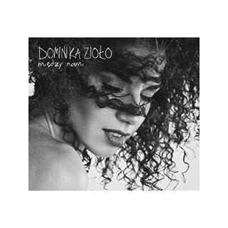 Dominika Zioło: Między nami [CD]
