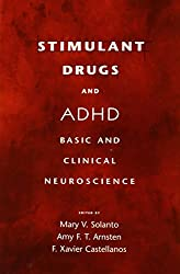 Stimulant Drugs and ADHD: Basic and Clinical Neuroscience