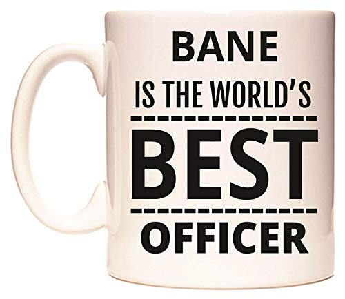 BANE IS THE WORLD'S BEST OFFICER Taza por WeDoMugs