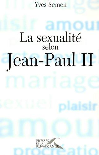La Sexualité selon Jean-Paul II