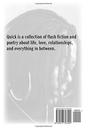 Quick: A Collection of Flash Fiction and Poetry
