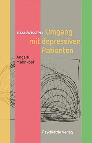 Umgang mit depressiven Patienten (Basiswissen)