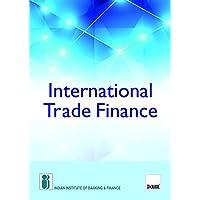 International Trade Finance (2017 Edition)
