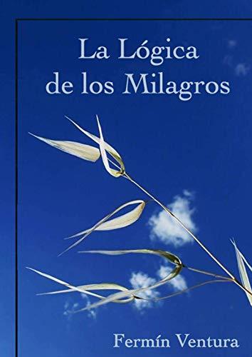 La Lógica de los Milagros: Un Curso de Milagros pegado la vuelta ...