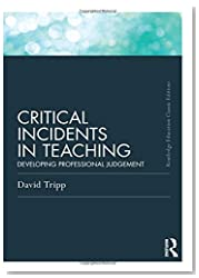 Critical Incidents in Teaching (Classic Edition) (Routledge Education Classic Edition)