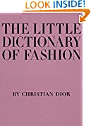 #9: The Little Dictionary of Fashion: A Guide to Dress Sense for Every Woman
