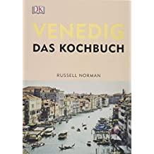 Venedig: Das Kochbuch